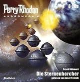 Perry Rhodan Andromeda 4 - Die Sternenhorcher