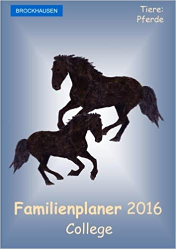 Book BROCKHAUSEN - Familienplaner 2016 - College: Tiere - Pferde: Volume 18
