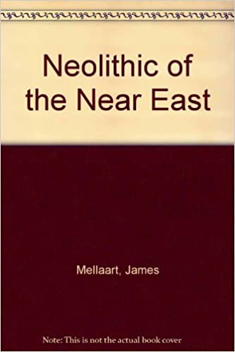 Book Neolithic of the Near East by Mellaart, James (1976)