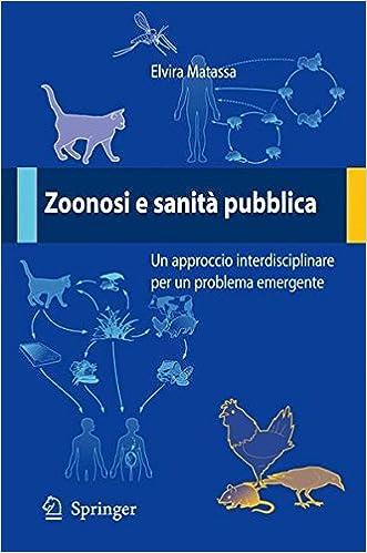 Book Zoonosi e sanità pubblica: Un approccio interdisciplinare per un problema emergente
