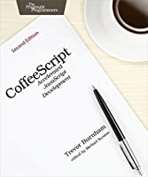 CoffeeScript: Accelerated JavaScript Development, 2nd Edition