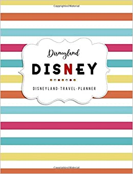 Disneyland Travel Planner: Walt Disney Journal, Disney World ...
