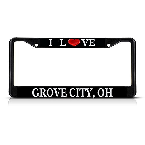 Sign Destination Metal License Plate Frame Solid Insert I Love Heart Grove City, Oh Car Auto Tag Holder - Black 2 Holes, Set of 2 ()
