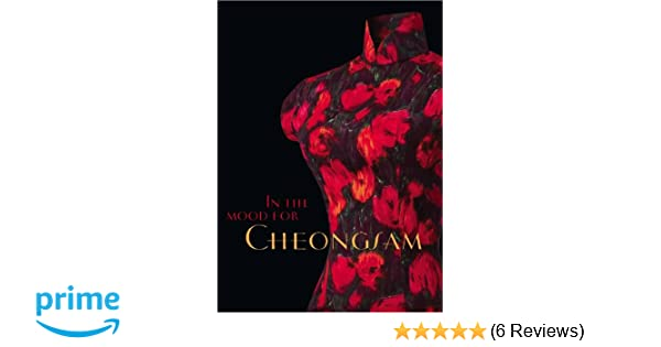 In the Mood for Cheongsam: A Social History, 1920s-Present: Lee Chor Lin, Chung May Khuen: 9789814260923: Amazon.com: Books