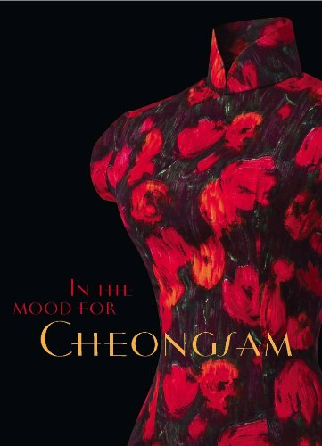 In the Mood for Cheongsam: A Social History, (1920's Historical Costume)