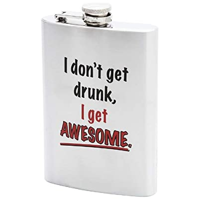 Maxam 8oz Stainless Steel Flask- I Dont Get Drunk