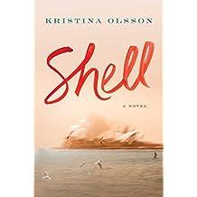 Shell: A Novel