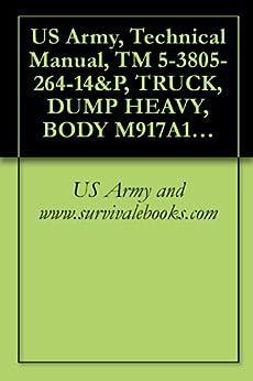 amazon com us army  technical manual  tm 5 3805 264 14 p  truck  dump heavy  body m917a1  nsn U.S. Army Manuals Army Field Manual Interrogation Techniques
