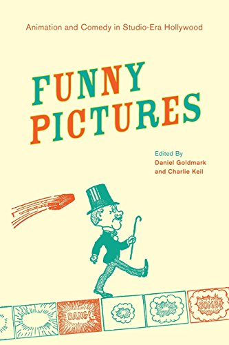 Funny Pictures  Animation And Comedy In Studio Era Hollywood