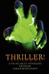 Thriller! (A Young Adult Anthology) Paperback