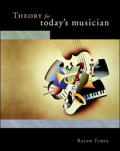 Theory for Today's Musician: With CD-ROM and Workbook