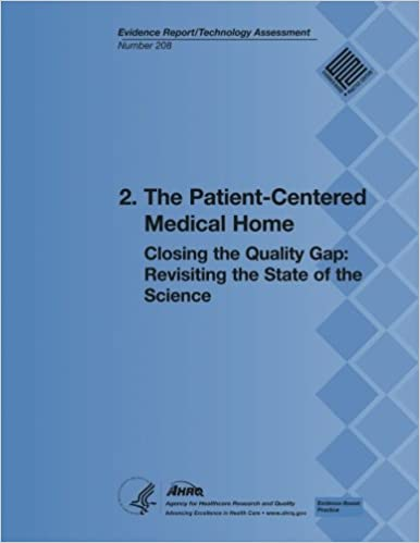 2. The Patient-Centered Medical Home: Closing the Quality Gap: Revisiting the State of the Science (Evidence Report/Technology Assessment Number 208)