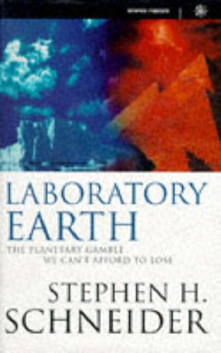 Laboratory Earth the Planetary Gamble We (Science Masters)