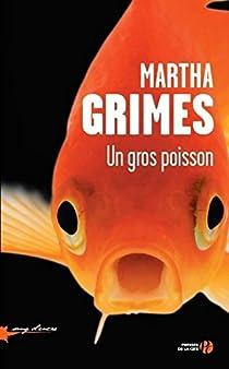 Martha Grimes - Un gros poisson