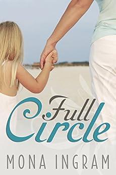 Full Circle by [Ingram, Mona]