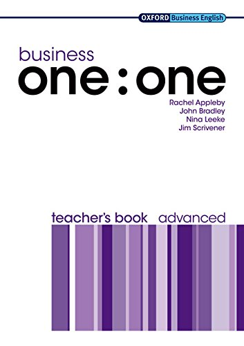 Business one:one Advanced Teacher's Book (Oxford Business English)