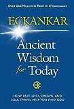 Eckankar: Ancient Wisdom for Today