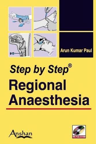 Step by Step Regional Anesthesia (Step by Step (Anshan))