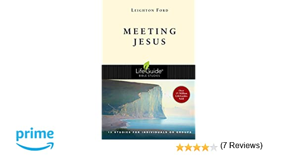 Meeting jesus lifeguide bible studies leighton ford meeting jesus lifeguide bible studies leighton ford 9780830830602 amazon books fandeluxe Image collections