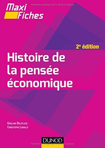 Maxi fiches - Histoire de la pensée économique - 2e éd. Broché – 27 septembre 2017 Ghislain Deleplace Christophe Lavialle Dunod 2100759302