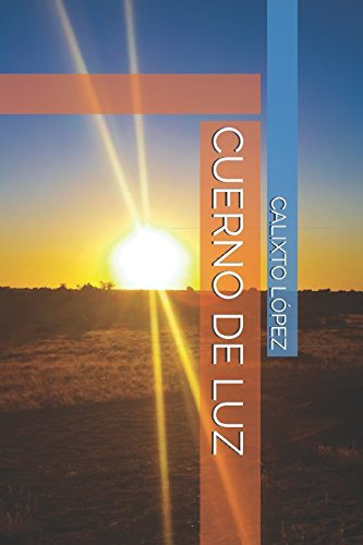 CUERNO DE LUZ (CUERNO DE RINOCERONTE) (Spanish Edition) ebook