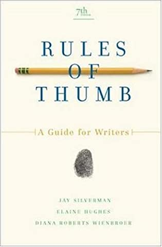 Rules of Thumb (Rules For Writers 7th)