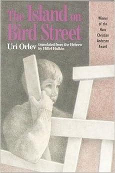 The Island on Bird Street by Uri Orlev Reissue Edition (1992)