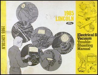 1985 Lincoln Town Car Electrical and Vacuum Troubleshooting - Car Town Troubleshooting Lincoln