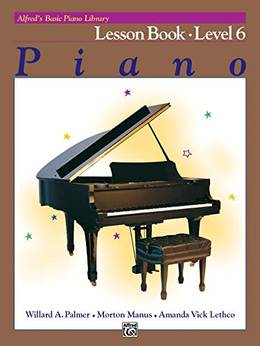 Alfred's Basic Piano Library Lesson Book, Bk 6