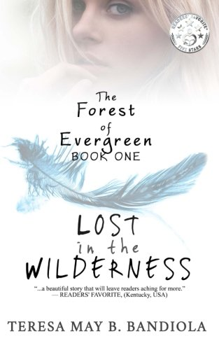 The Forest of Evergreen: Lost in the Wilderness (Volume 1)