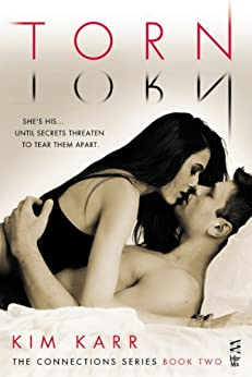 Torn (The Connections Series, Book 2) by [Karr, Kim]