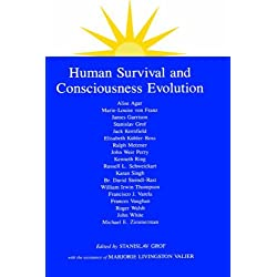 Human Survival and Consciousness Evolution (SUNY series in Transpersonal and Humanistic Psychology) (1988-01-01)
