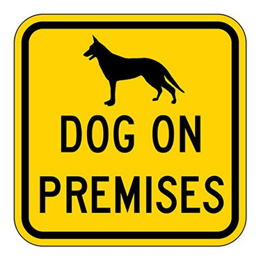 "14.5/"" L X 7/"" H Dog on Premises Hillman Sign Center"