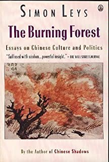 com the hall of uselessness collected essays new york  the burning forest essays on chinese culture and politics english and french edition