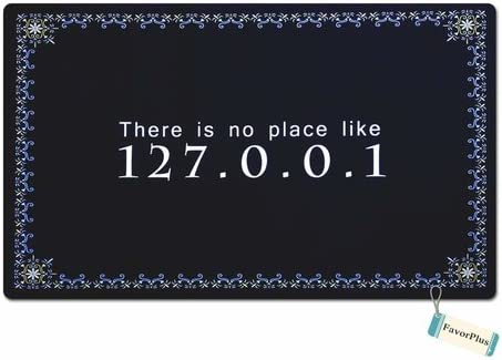 FavorPlus There is No Place Like 127.0.0.1 Funny Entrance Custom Doormat Door Mat Machine Washable Rug Non Slip Mats Bathroom Kitchen Decor Area Rug 18×30 Inch