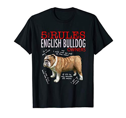 (5 Rules for English bulldog Owners t-shirt men women)