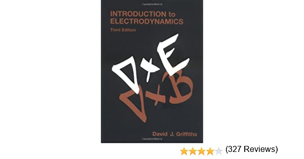 Introduction to electrodynamics 3rd edition david j griffiths introduction to electrodynamics 3rd edition david j griffiths 9780138053260 amazon books fandeluxe Gallery