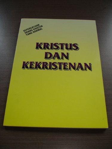 Watchman Nee book in Indonesian language / KRISTUS DAN KEKRISTENAN / Kepercayaan Orang Kristen Yang Normal / Christian Normal Life