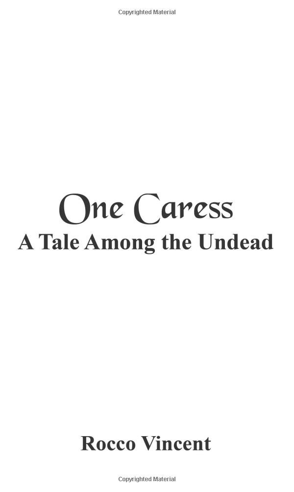 One Caress: A Tale Among the Undead (0)