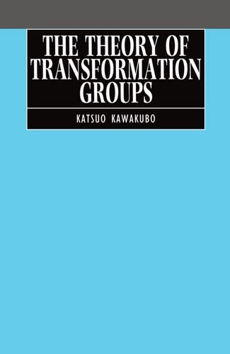 The Theory of Transformation Groups
