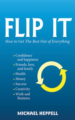 Flip It  How To Get The Best Out Of Everything