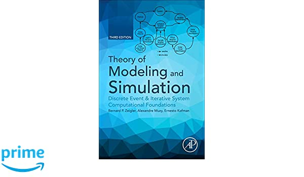 Theory of Modeling and Simulation: Discrete Event