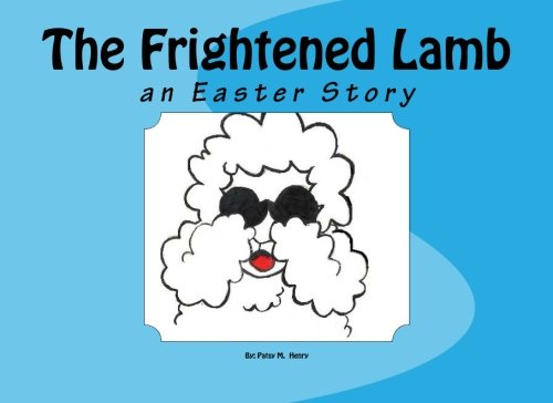 the-frightened-lamb-an-easter-story