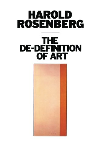 The De-Definition of Art (Phoenix Book)