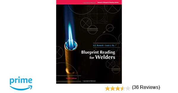 Blueprint reading for welders blueprint reading series ae blueprint reading for welders blueprint reading series ae bennett louis j siy 9781428335288 amazon books malvernweather Image collections
