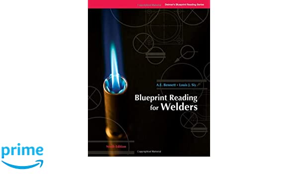 Blueprint reading for welders blueprint reading series amazon blueprint reading for welders blueprint reading series amazon a e bennett louis siy libros en idiomas extranjeros malvernweather Gallery