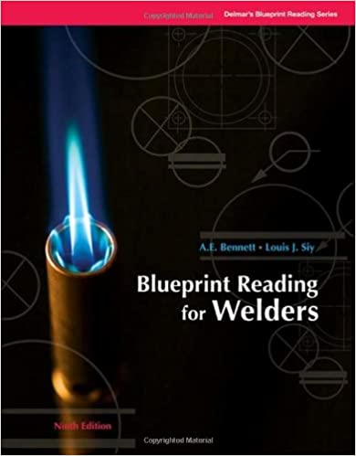 Blueprint reading for welders blueprint reading series ae blueprint reading for welders blueprint reading series 8th edition malvernweather Image collections