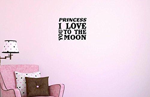 12 x 18 Design with Vinyl Moti 1425 1 Princess I Love You to the Moon Girls Kids Teen Bedroom Peel /& Stick Wall Sticker Decal Black
