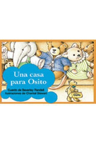 Download Rigby PM Coleccion: Bookroom Package  (Levels 3-5) Una casa para Osito (A Home For Little Teddy) (Spanish Edition) pdf