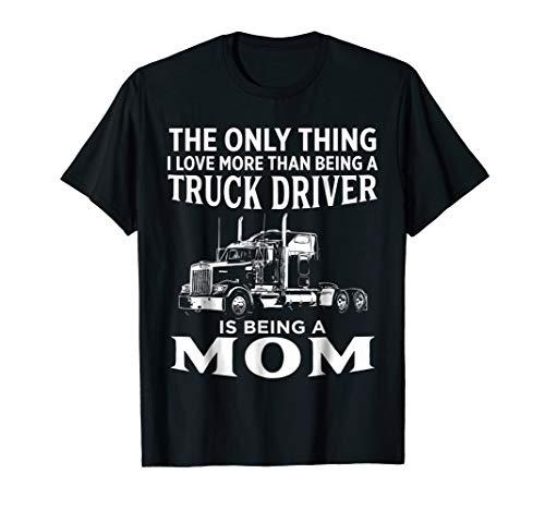 Mom Truck Driver American Trucker Tow Semi Trailer T Shirt